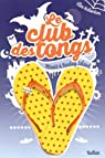 Le club des tongs - Tome 3 par Richardson