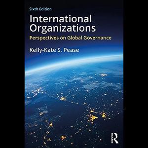 International Organizations: Perspectives on Global Governance