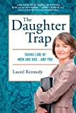 The Daughter Trap, Laurel Kennedy, 0312385102