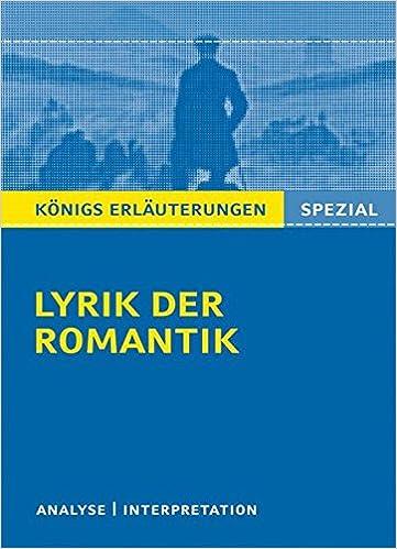 Lyrik Der Romantik Textanalyse Und Interpretationen Zu