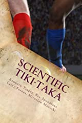 Scientific Tiki-Taka: Utility Roles in Achieving Fluidity and Dual Control by Kenneth Tingey PhD (2015-06-05) Paperback