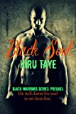 Black Soul: Black Warriors series: Prequel