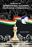 Proposal for SIMULTANEOUS ELECTIONS: Manifestation of Megalomania (ISBN Book 0)
