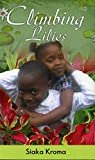 Front cover for the book Climbing Lilies (Gomna's Series) by Siaka Kroma