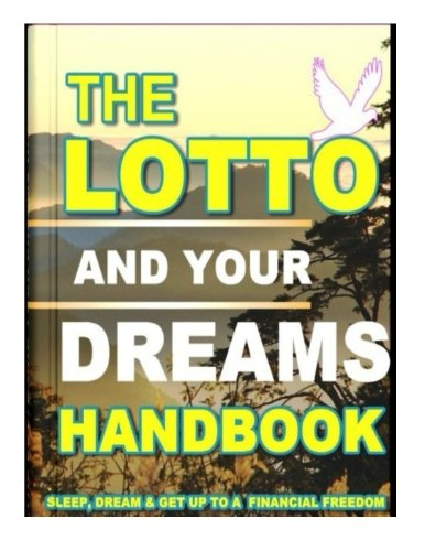 The Lotto And Your Dreams Handbook Faafeeh Betting Methods