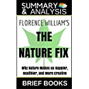 Summary and Analysis: Florence Williams' The Nature Fix: Why Nature Makes Us Happier, Healthier, and More Creative