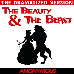 Beauty and the Beast - The Dramatized Version