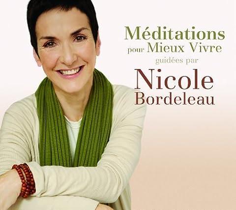 Meditations Pour Mieux Vivre by Bordeleau, Nicole (2007-01-08) (Nicole Bordeleau)