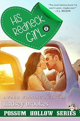 HIS REDNECK GIRL (Possum Hollow Series Book 1) by [Brookes, Lindsey]