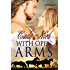 With Open Arms (The Cutteridge Series Book 2)