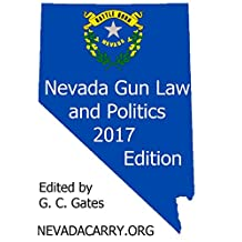 Nevada Gun Law and Politics 2017: NevadaCarry.org