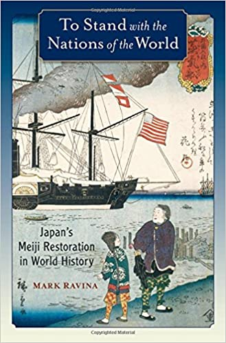 Descargar PDF To Stand With The Nations Of The World: Japan's Meiji Restoration In World History