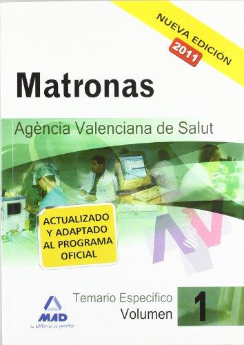 matronas de la agencia valenciana de salud. Temario específico vol.I