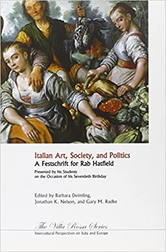 Book Italian Art, Society, and Politics: A Festschrift in Honor of Rab Hatfield: Presented by His Students on the Occasion of His Seventieth Birthday (Villa Rossa) (2008-08-07)