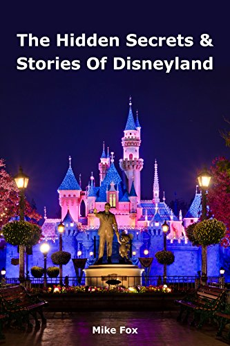 Amazon the hidden secrets stories of disneyland with never the hidden secrets stories of disneyland with never before published stories fandeluxe Choice Image