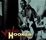 John Lee Hooker: The Ultimate Collection 1948-1990