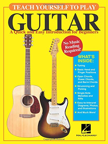 Teach Yourself to Play Guitar: A Quick and Easy Introduction for Beginners (Best Self Teaching Guitar)