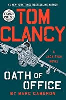 Tom Clancy Oath of Office (A Jack Ryan Novel) Front Cover