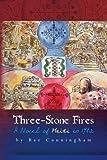 Three-Stone Fires, Baz Cunningham, 1452850550