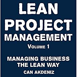 Lean Project Management Volume 1