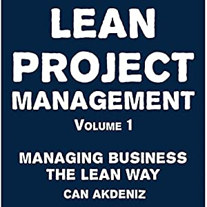 Lean Project Management Volume 1 Audiobook