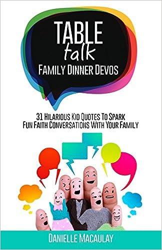 Table Talk Family Dinner Devos Danielle Macaulay 9780692893210