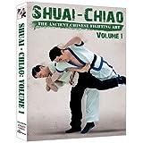 Shuai Chiao - The Ancient Chinese Fighting Art Vol.1