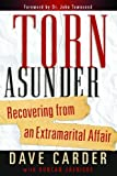 img - for Torn Asunder: Recovering From an Extramarital Affair book / textbook / text book