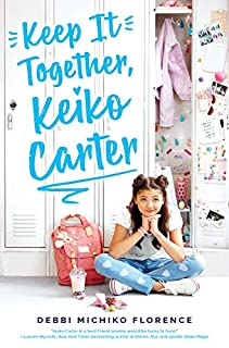 Book Cover: Keep It Together, Keiko Carter