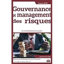 Gouvernance et management des risques: Les conseils d'administration en question (Business Science Institute)