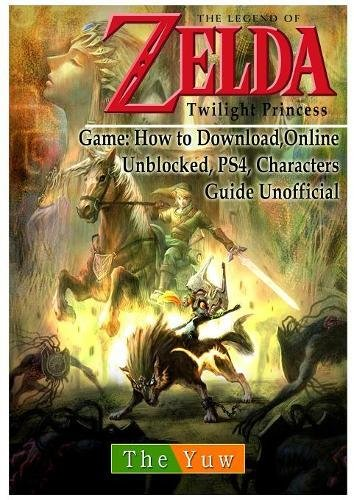 Price comparison product image Legend of Zelda Twilight Princess Game: Wii, Gamecube, 3ds, Walkthrough Guide Unofficial