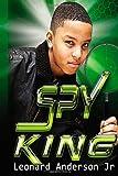 The Spy King, Leonard Anderson, 1483902722
