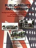 Public-Private Partnerships, Ellen M. Pint and John R. Bondanella, 0833030191