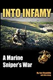 Into Infamy: A Marine Sniper's War