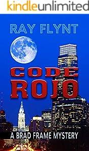 Code Rojo (A Brad Frame Mystery Book 9)