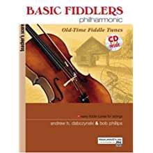 Basic Fiddlers Philharmonic: Old-Time Fiddle Tunes- Teacher's Score (Book & CD)