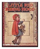 Little Red Riding-Hood: Retold