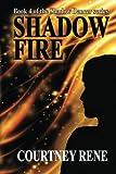 Shadow Fire (Shadow Dancer Series) (Volume 4)