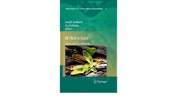 Amazon All Flesh Is Grass Plant Animal Interrelationships
