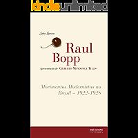 Movimentos Modernistas no Brasil: 1922 - 1928