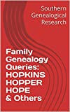 Family Genealogy Queries: HOPKINS HOPPER HOPE & Others