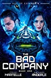The Bad Company: Age of Expansion - A Kurtherian Gambit Series