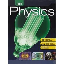 Holt Physics: Student Edition 2009