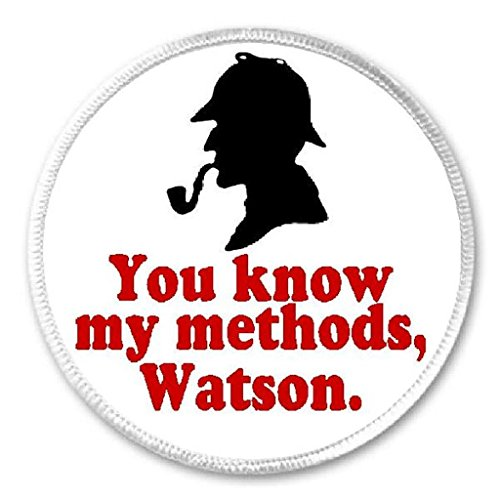you-know-my-methods-watson-3-circle-sew-iron-on-patch-sherlock-holmes