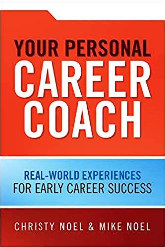 Your Personal Career Coach: Real-World Experiences for Early Career Success