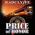 Price of Honor: Honor Series, Book 9 |  Radclyffe