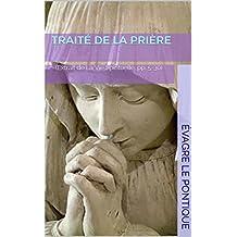 Traité de la Prière: (Extrait de La Vie Spirituelle, pp. 5-30) (French Edition)