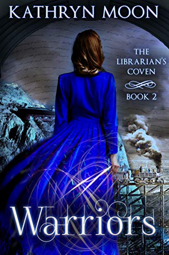 Warriors (The Librarian's Coven Book 2)