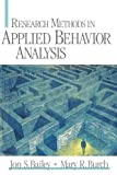 Research Methods in Applied Behavior Analysis 9780761925569