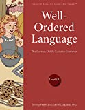 Well-Ordered Language Level 1B: The Curious Child
